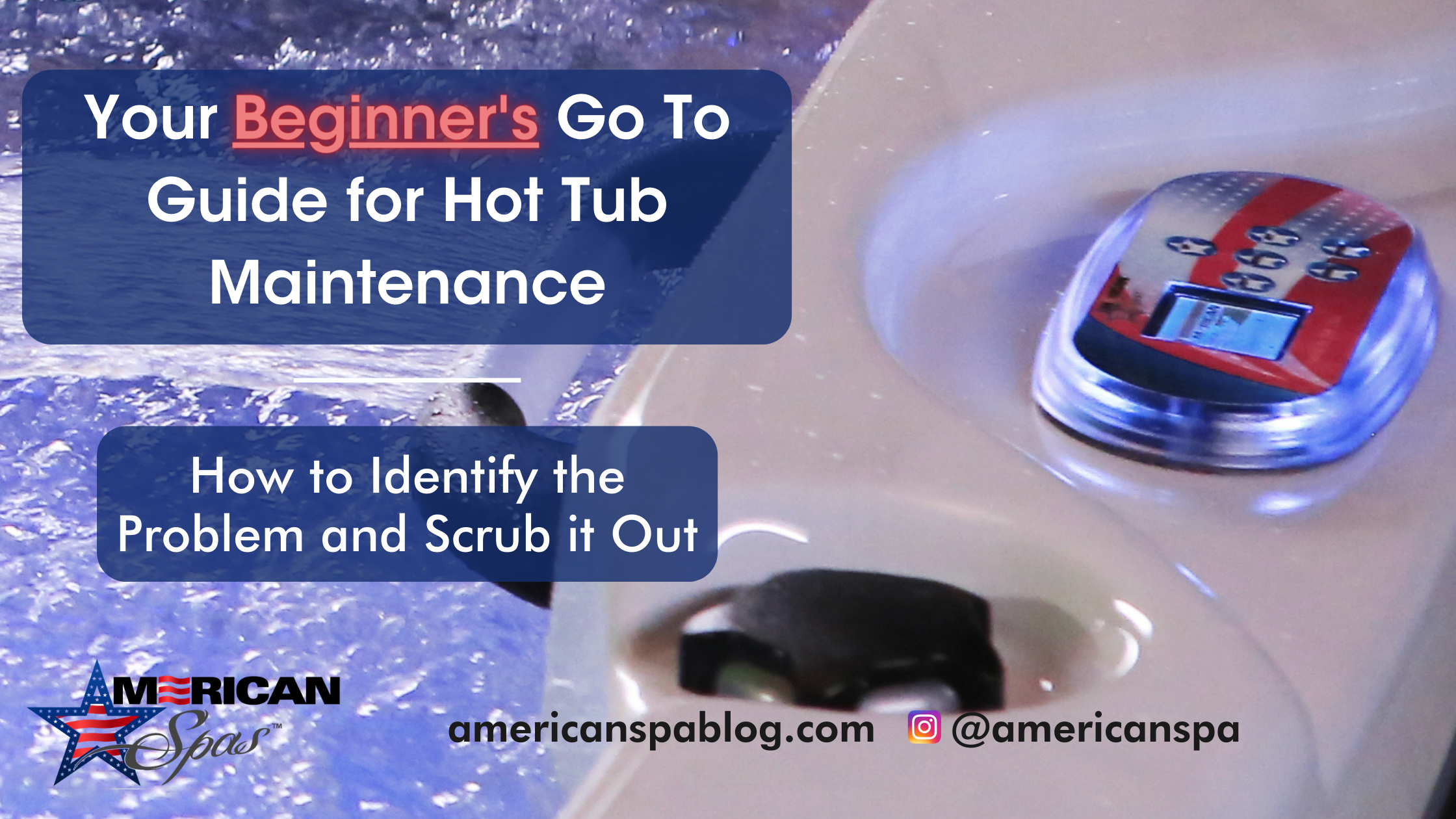 Your Beginner's Go To Guide for Hot Tub Scum